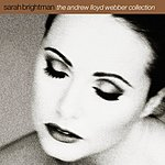 Sarah Brightman The Andrew Lloyd Webber Collection