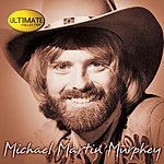 Michael Martin Murphey Ultimate Collection