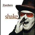 Zucchero Shake (International Spanish Version)