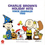 Vince Guaraldi Trio Charlie Brown's Holiday Hits