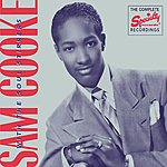 Sam Cooke Sam Cooke With The Soul Stirrers: The Complete Specialty Records Recordings