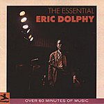 Eric Dolphy The Essential Eric Dolphy On Prestige