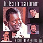 Oscar Peterson Quartet A Tribute To My Friends