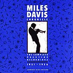 Miles Davis Chronicle: Complete Prestige Recordings 1951-1956