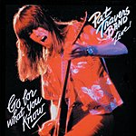 Pat Travers Band Pat Travers Band: Live! Go For What You Know