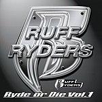 Ruff Ryders Ryde Or Die, Vol.1 (Edited)