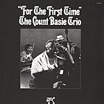 The Count Basie Trio For The First Time (Remastered)