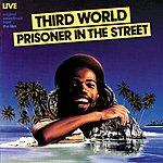 Third World Prisoner In The Street