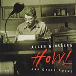 Allen Ginsberg Howl And Other Poems (Remastered)