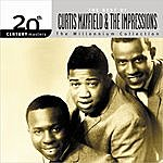 Curtis Mayfield & The Impressions 20th Century Masters - The Millennium Collection: The Best Of Curtis Mayfield & The Impressions