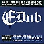 E-Dub Gangsta, Gangsta/Who Dat Iz/Get Down (Maxi-Single) (Parental Advisory)