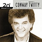 Conway Twitty 20th Century Masters - The Millennium Collection: The Best Of Conway Twitty, Vol.2