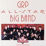 GRP All-Star Big Band GRP All-Star Big Band