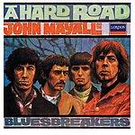 John Mayall & The Bluesbreakers A Hard Road