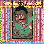 Robin Harris Bebe's Kids