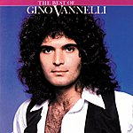 Gino Vannelli The Best Of Gino Vannelli