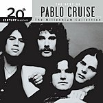 Pablo Cruise 20th Century Masters - The Millennium Collection: The Best Of Pablo Cruise