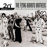 The Flying Burrito Brothers 20th Century Masters - The Millennium Collection: The Best Of Flying Burrito Brothers