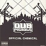Dub Pistols Official Chemical (Parental Advisory)