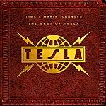 Tesla Time's Makin' Changes: The Best Of Tesla