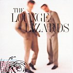 The Lounge Lizards Live In Tokyo/Big Heart