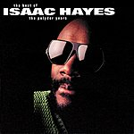 Isaac Hayes Isaac Hayes: The Best Of The Polydor Years
