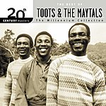 Toots & The Maytals 20th Century Masters - The Millennium Collection: The Best Of Toots & The Maytals
