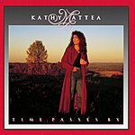 Kathy Mattea Time Passes By