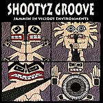 Shootyz Groove Jammin In Vicious Environments