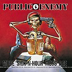 Public Enemy Muse Sick-N-Hour Mess Age (Parental Advisory)