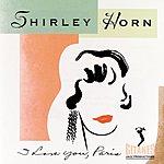 Shirley Horn I Love You, Paris