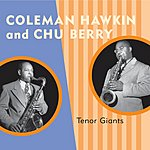 Chu Berry Tenor Giants