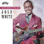 Josh White Blues Singer (1932-1936)