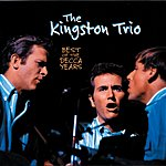 The Kingston Trio Best Of The Decca Years