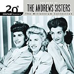 The Andrews Sisters 20th Century Masters - The Millennium Collection: The Best Of The Andrews Sisters