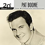 Pat Boone 20th Century Masters - The Millennium Collection: The Best Of Pat Boone