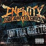 Infinity 'Tha Ghetto Child' In Tha Ghetto