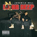 Mobb Deep Juvenile Hell (Parental Advisory)