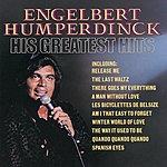 Engelbert Humperdinck His Greatest Hits