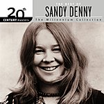 Sandy Denny 20th Century Masters - The Millennium Collection: The Best Of Sandy Denny