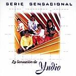 Yndio Serie Sensacional: Yndio