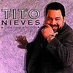 Tito Nieves Dale Cara A La Vida