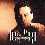 Tony Vega Hoy Quiero Cantarte