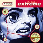 Extreme The Best Of Extreme: An Accidental Collocation Of Atoms