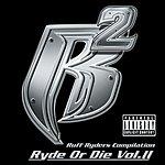 Ruff Ryders Ryde Or Die, Vol.2 (Parental Advisory)