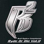 Ruff Ryders Ryde or Die, Vol.2 (Edited)