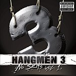 Hangmen 3 No Skits Vol.1 (Parental Advisory)