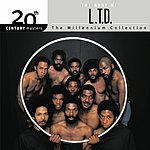 L.T.D. 20th Century Masters - The Millennium Collection: The Best Of L.T.D.