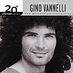 Gino Vannelli 20th Century Masters - The Millennium Collection: The Best Of Gino Vannelli