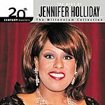 Jennifer Holliday 20th Century Masters - The Millennium Collection: The Best Of Jennifer Holliday
